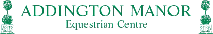 Addington Manor Equestrian Centre
